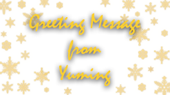 Greeting Message from Yuming